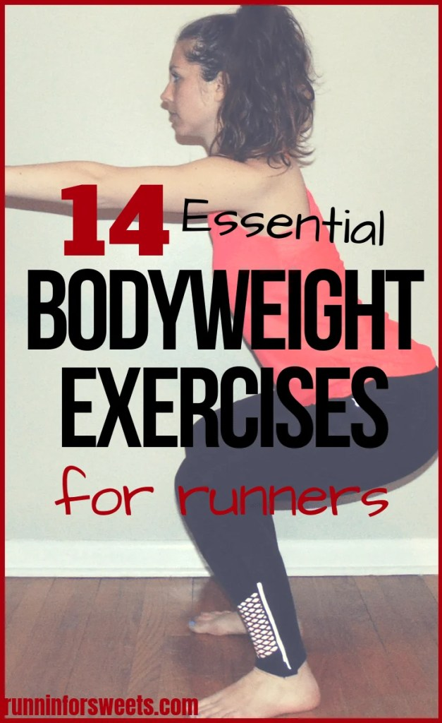 These 14 bodyweight exercises for runners are an essential addition to any training plan! This simple bodyweight workout will help you build muscle and strength train right at home. Reduce injuries with this effective full body strength routine! #bodyweightexercises #bodyweightworkout #strengthtraining