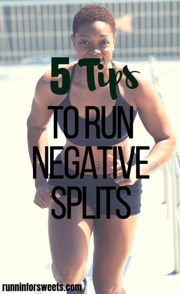 Running negative splits is a challenging feat, but one that always yields positive results. Here is everything you need to know about training to run negative splits: what it means, how to increase your endurance, creating a training schedule and 5 tips to help you negative split your next marathon or half marathon. #negativesplits #runningtraining #runningmarathons