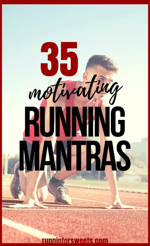 Check out the top 35 running mantras to use on your run. Learn the magic of mantras and how to use these encouraging words for mental strength.