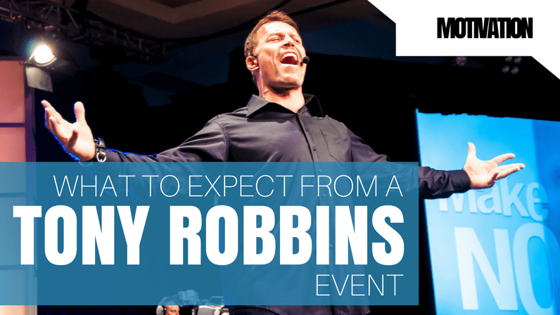 Tony Robbins Newbie Survival Guide, 17 things you need to know before you attend a Tony Robbins Event