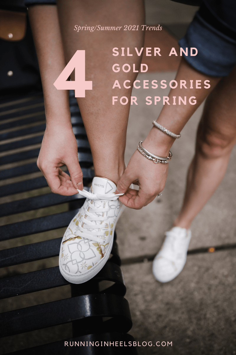 Spring Trends 2021: the Best Gold and Silver Accessories featured by top Dallas fashion blogger, Running in Heels.