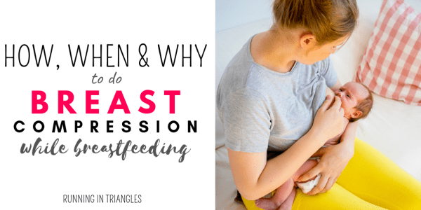 How, When & Why to Do Breast Compression
