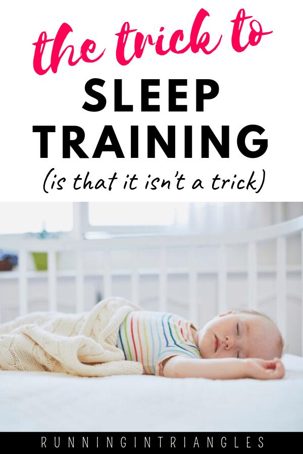 The Trick to Sleep Training