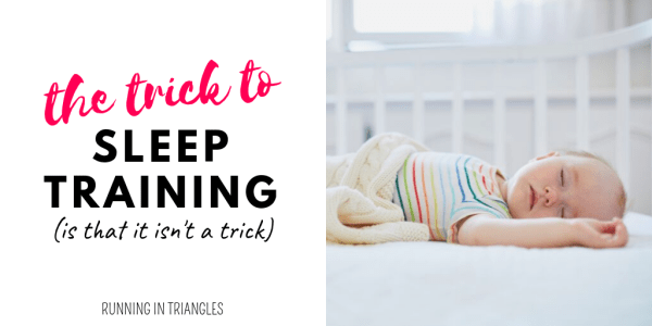 The Trick to Sleep Training