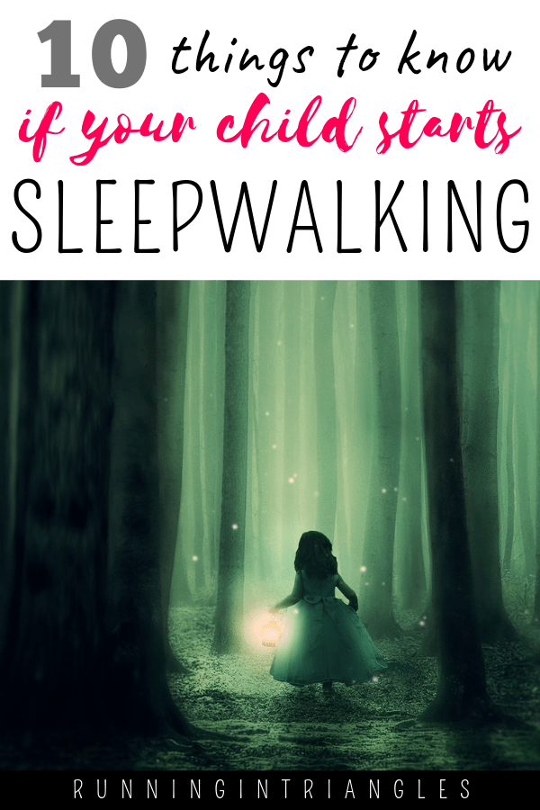 10 Things to Know If Your Child Starts Sleepwalking