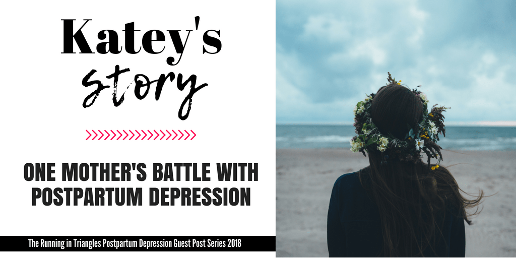 One Mother's Battle with Postpartum Depression