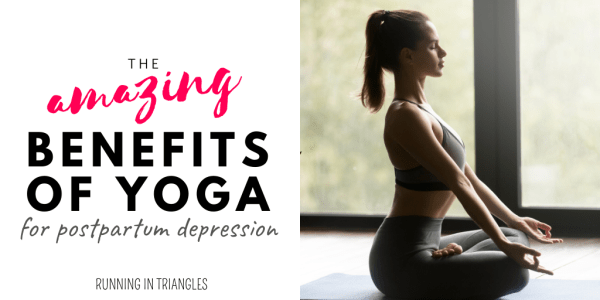 amazing benefits of yoga for postpartum depression