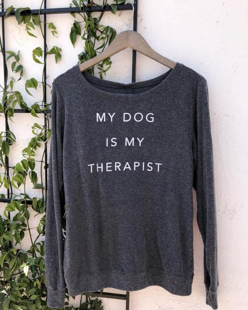 Shine The Light On Clothing   My Dog is My Therapist