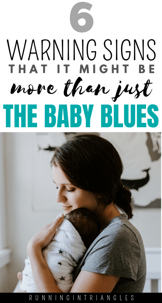 6 Warning Signs That it's More Than The Baby Blues