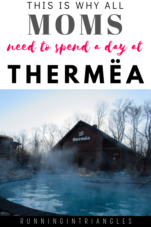 Why All Moms Need to Spend the Day at Thermea