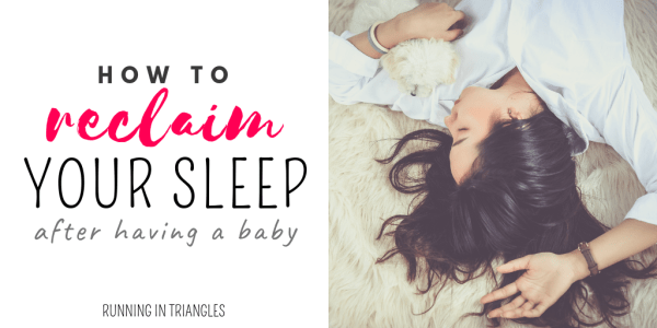 How to Reclaim Your Sleep After Having a Baby