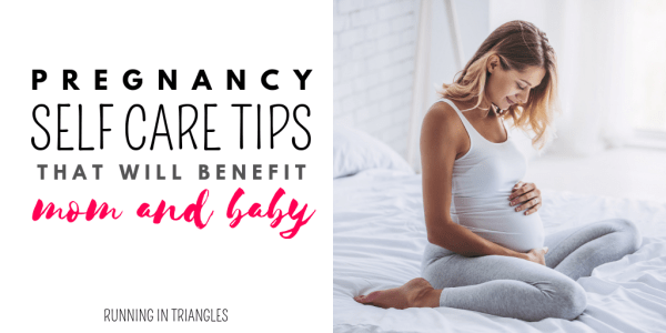 Pregnancy Self Care Tips That Will Benefit Mom and Baby