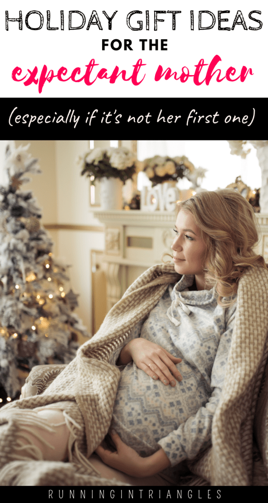 Not First Time Mom to Be Gift Guide