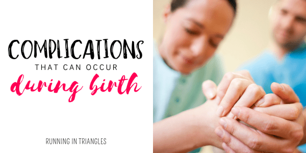 Complications That Can Occur During Birth