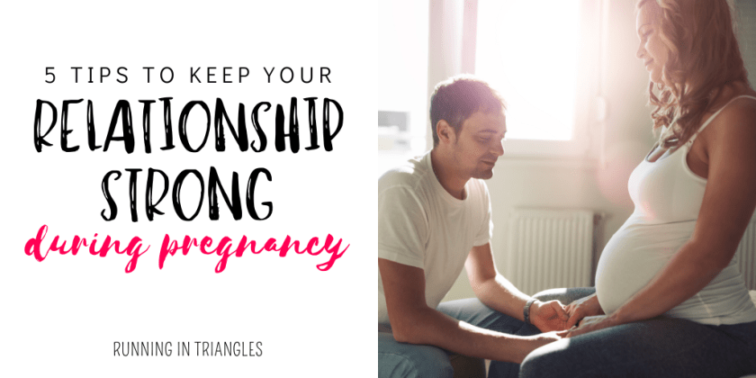 5 Tips To Keep Your Relationship Strong During Pregnancy
