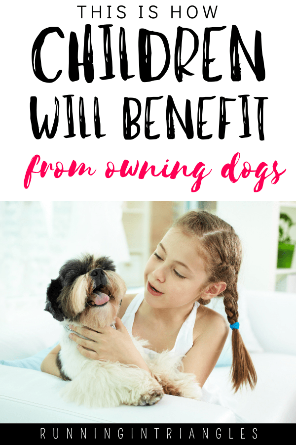 How Children Will Benefit From Owning Dogs