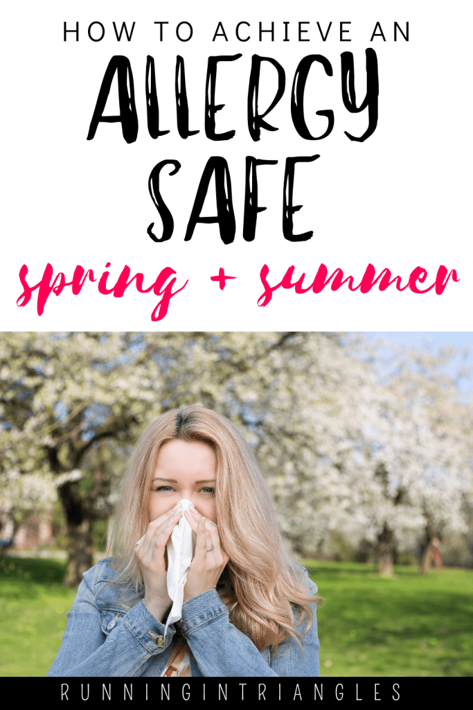 How to Achieve an Allergy Safe Spring and Summer