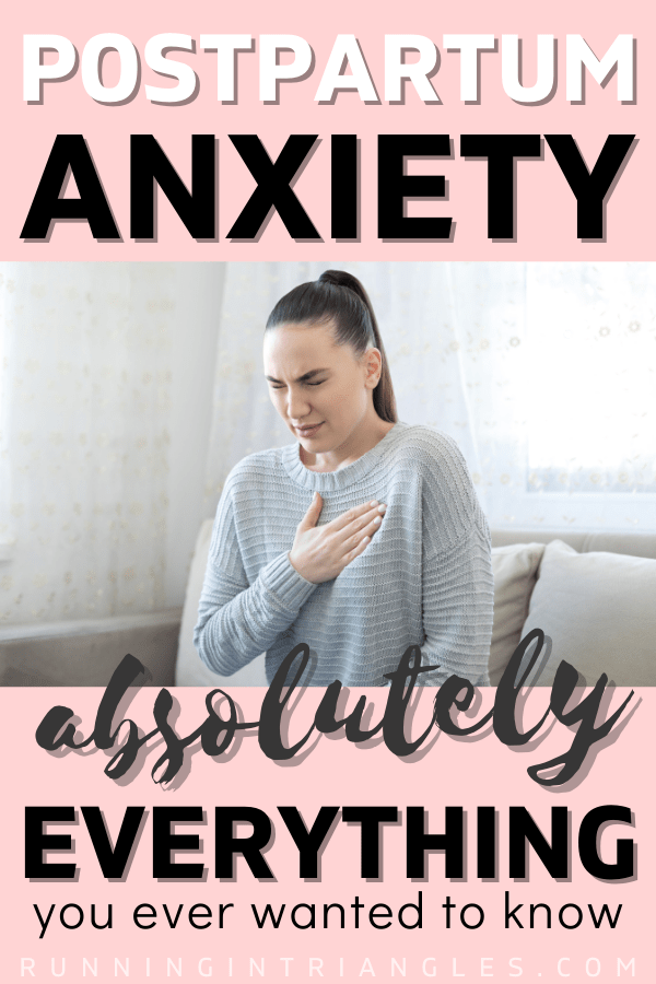 Everything You Need to Know About Postpartum Anxiety