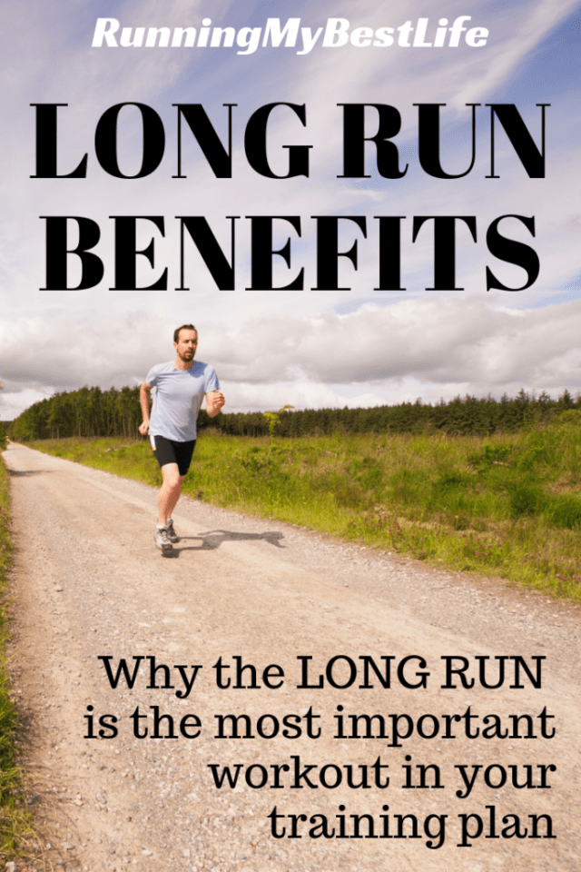 Long Run Benefits: Why the Long Run is the most important workout in your training plan