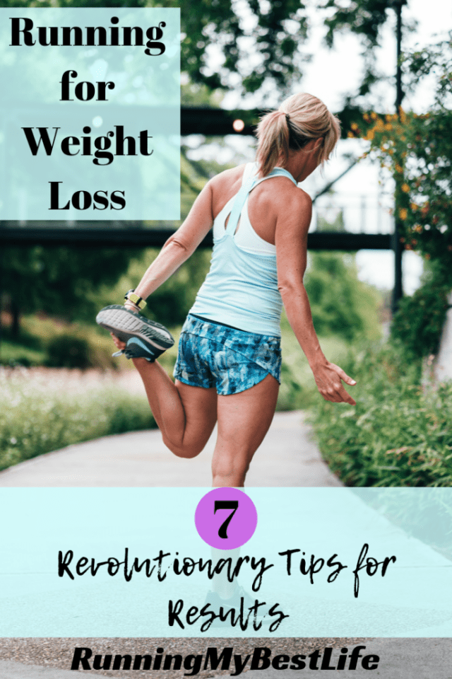 Running for Weight Loss: 7 Revolutionary Tips for Results