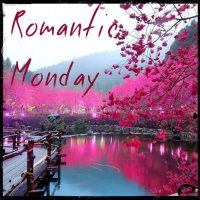 Romantic Monday - That's How it Goes