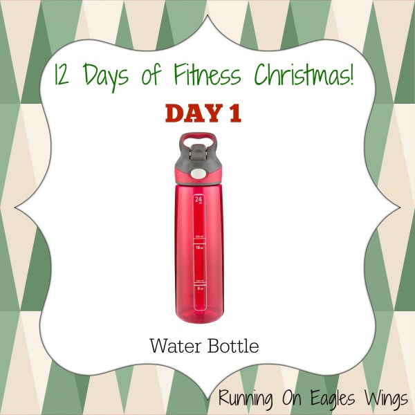 12 Days Fitness Christmas - day 1 - water bottle hydration