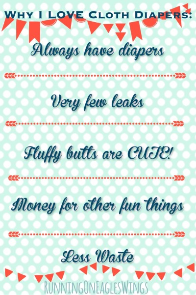 Why I love Cloth Diapers #clothdiapers RunningOnEaglesWings