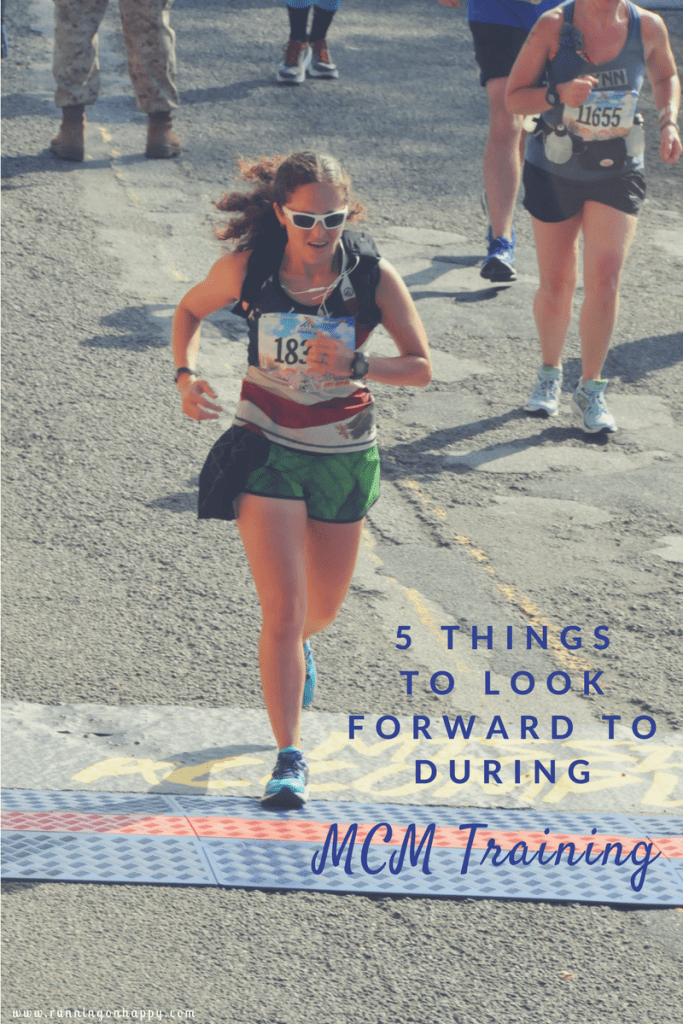 5 Things I'm Looking Forward to During MCM Training {June Runfessions} | Running on Happy