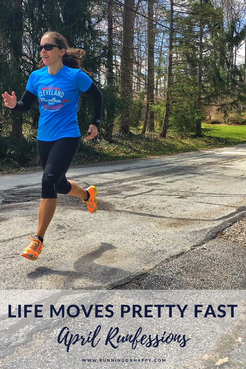 Life moves pretty fast. If you don't stop and look around once in a while, you could miss it. Join me for April Runfessions!