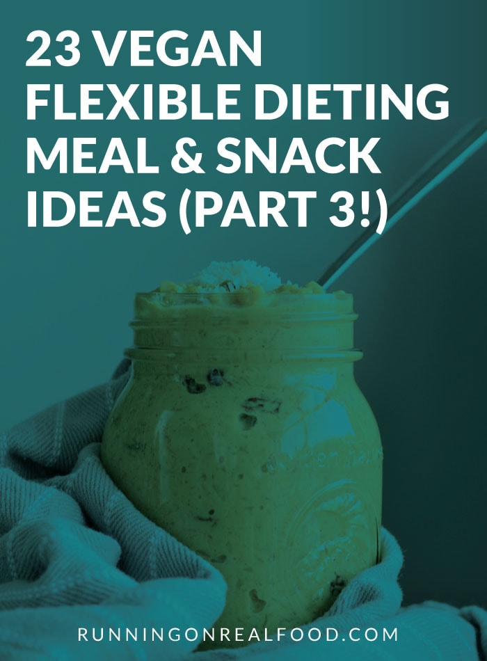 Best Foods for Vegan Flexible Dieting