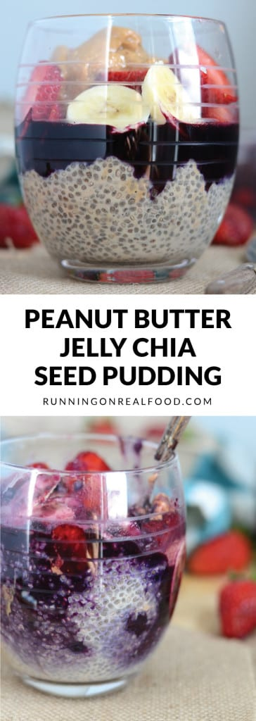 Peanut Butter Jelly Chia Seed Pudding