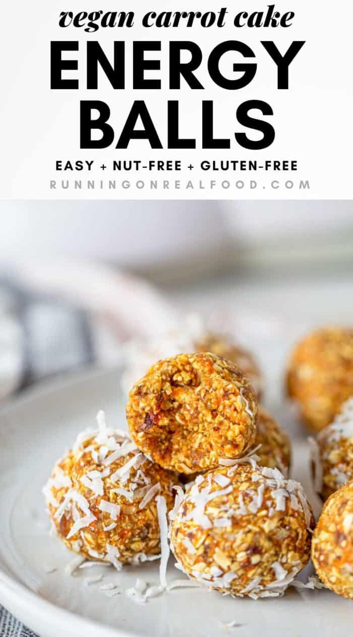 Pinterest graphic with an image and text for no-bake carrot cake energy balls.
