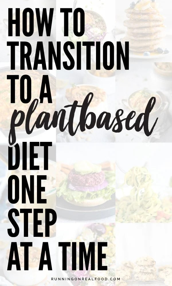 How to Transition to a Plant-Based Diet