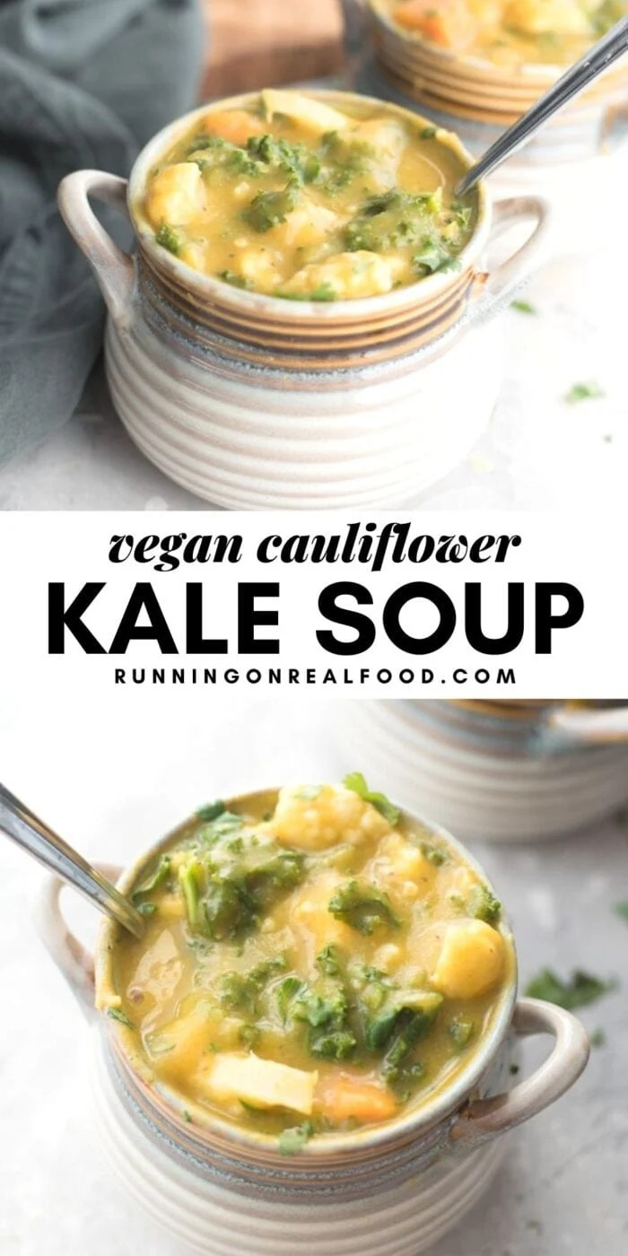 Pinterest graphic with an image and text for kale and cauliflower soup.