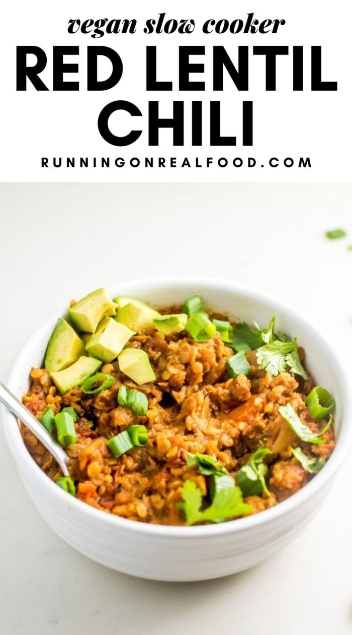 Pinterest graphic with an image and text for slow cooker red lentil chili.