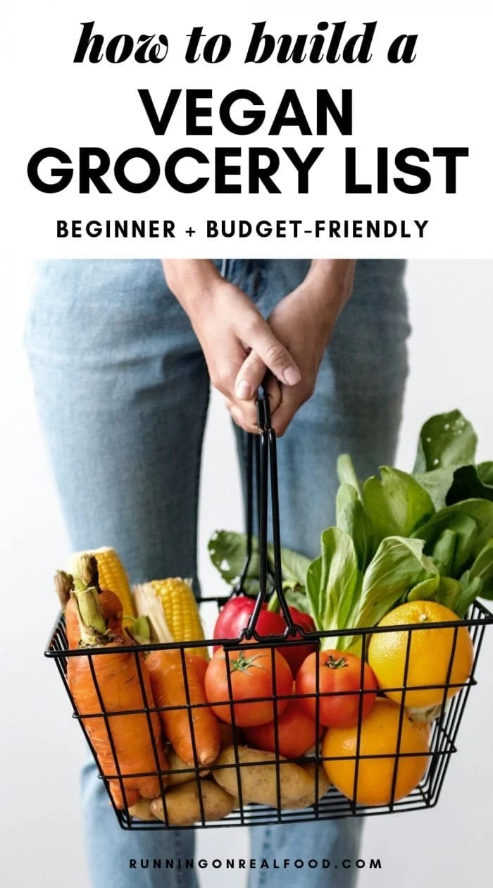 How to Build a Vegan Grocery List