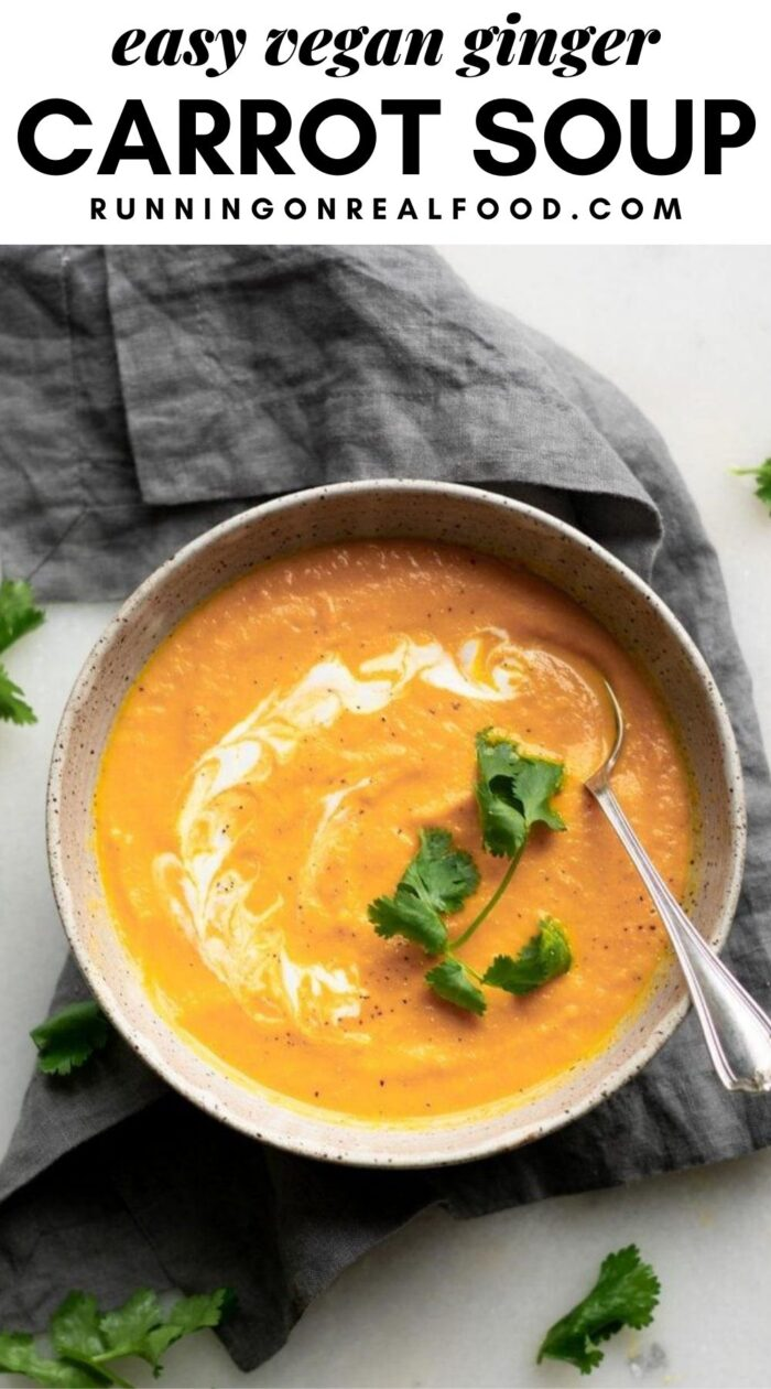 Pinterest graphic with an image and text for ginger carrot soup.