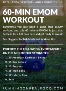 Instructions for a 60 minute EMOM workout.