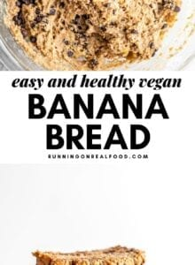 Pinterest graphic collage with 2 images of banana bread and a text overlay.