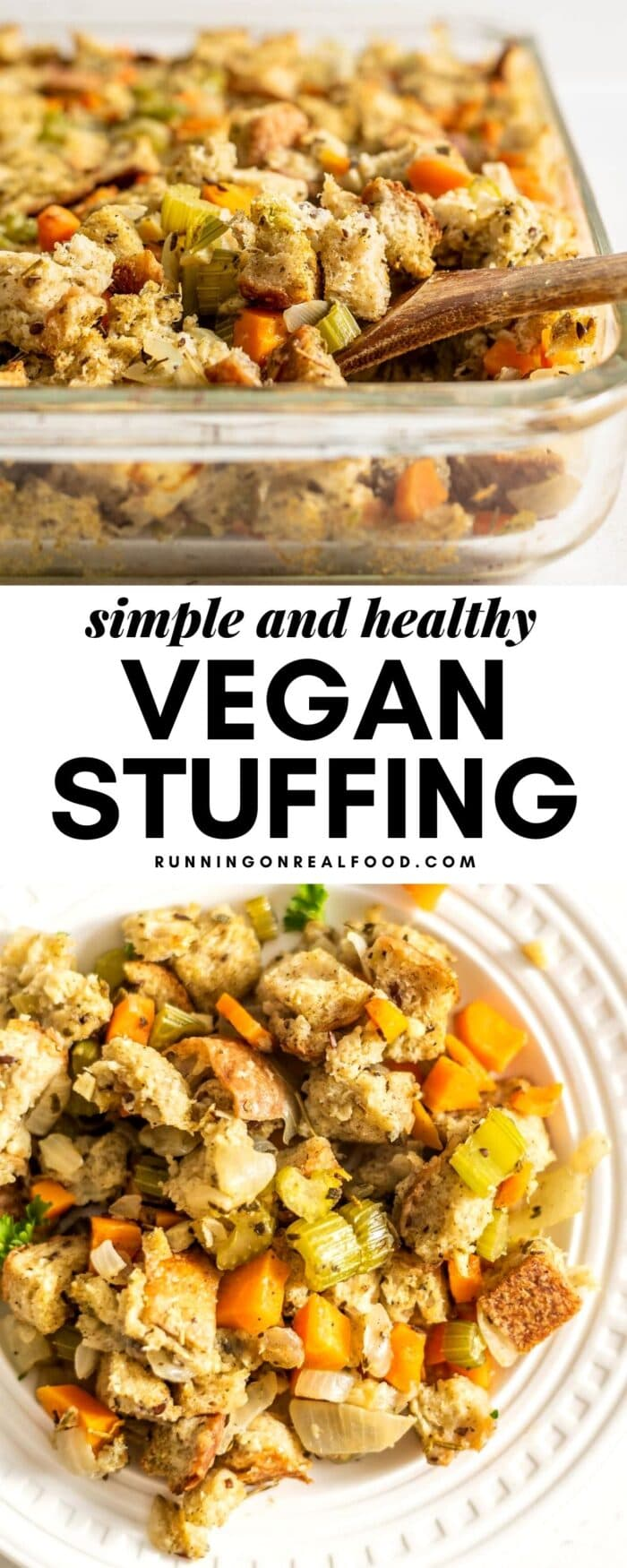 Pinterest graphic for simple and healthy vegan stuffing with 2 images and a text overlay.