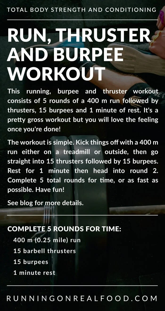 Workout instructions for a running, burpee and thruster workout.