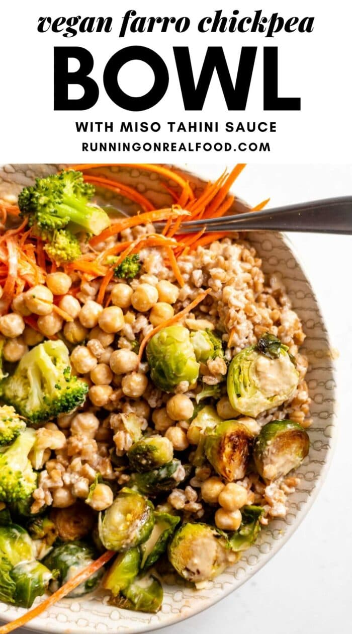 Pinterest graphic with an image and text for vegan farro chickpea bowl.