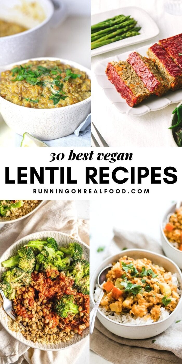 Pinterest graphic with 4 images of lentil recipes and text reading best vegan lentil recipes.