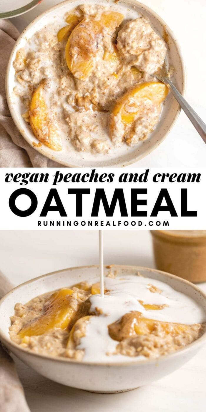 Pinterest graphic with an image and text for peach oatmeal.