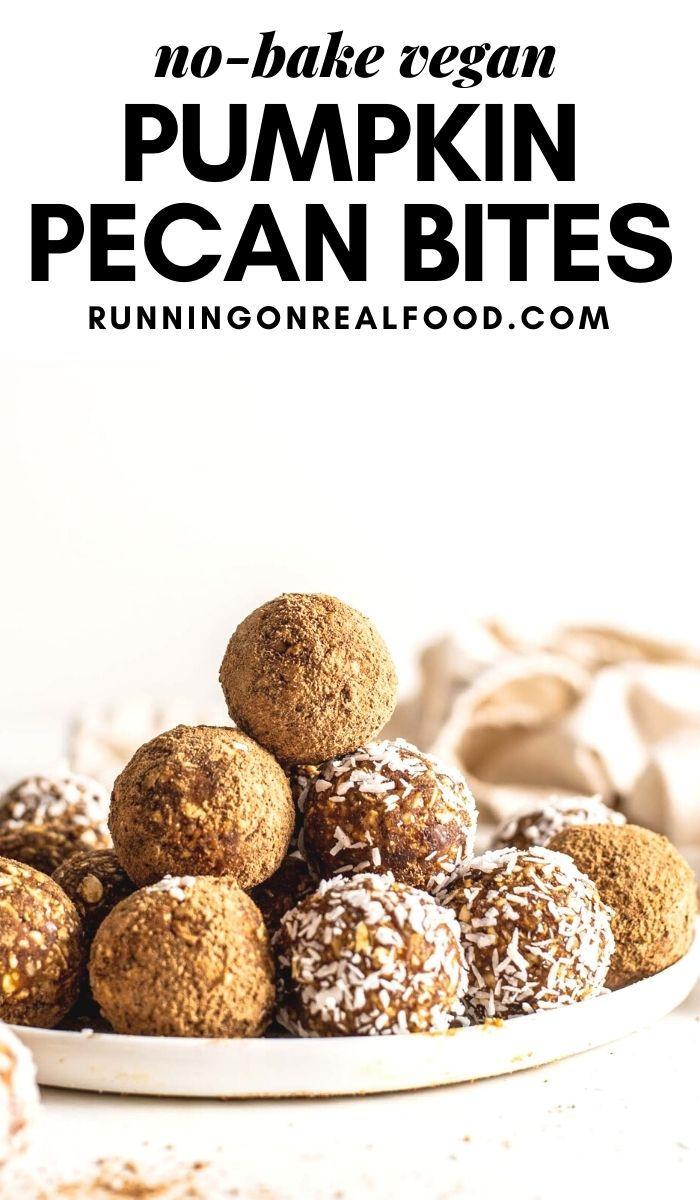 Pinterest graphic with an image and text for no-bake pumpkin pecan balls.