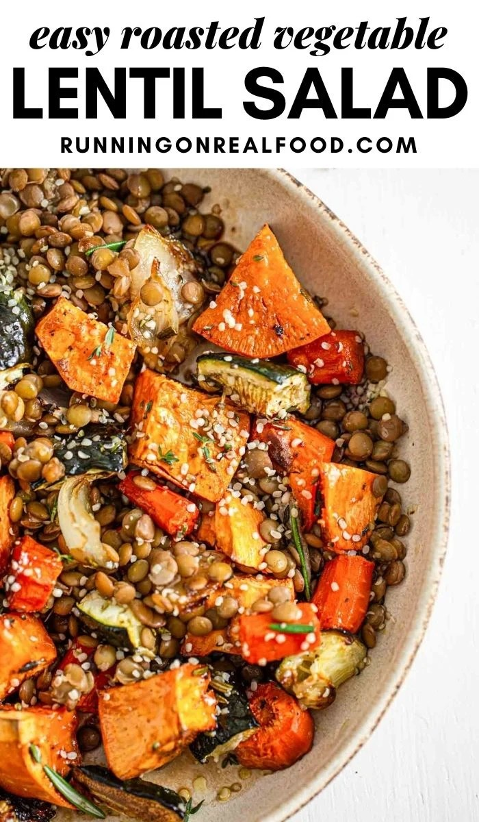 Pinterest graphic with an image and text for roasted vegetable lentil salad.
