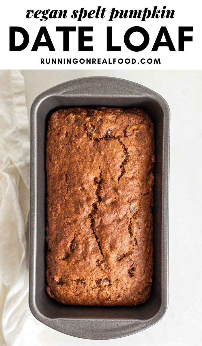 Pinterest graphic with an image and text for pumpkin date bread.