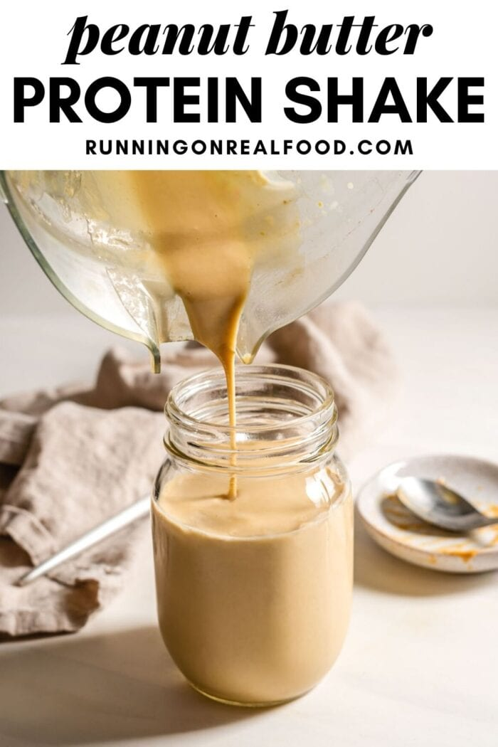 Pinterest graphic with an image and text for peanut butter protein shake.