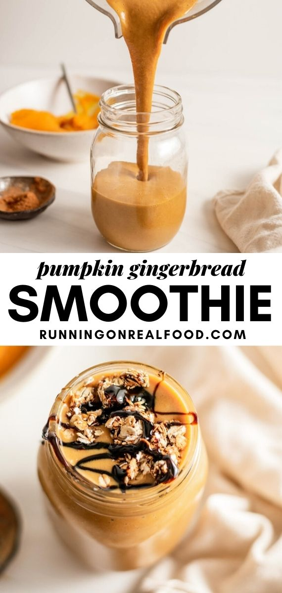 Pinterest graphic with an image and text for a vegan gingerbread pumpkin smoothie.