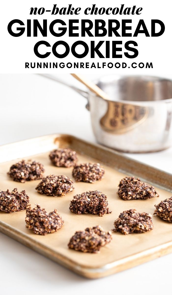 Pinterest graphic with an image and text for no-bake chocolate gingerbread cookies.